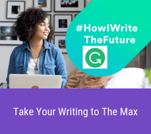 Grammarly Take Your Writing to The Max